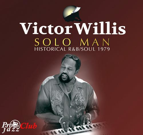 (Funk, Soul) [CD] Victor Willis - Solo Man: Historical R&B/Soul 1979 - 2015, FLAC (tracks+.cue), lossless