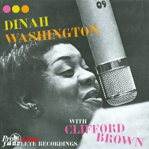 (Vocal Jazz) Dinah Washington & Clifford Brown - Complete Recordings - 1954 (2005), FLAC (tracks+.cue), lossless