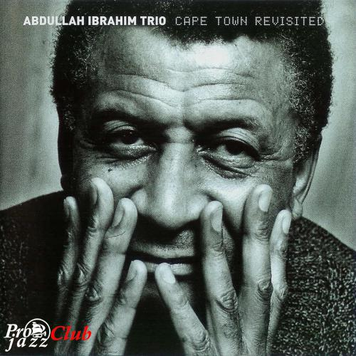 (Post-Bop, African Jazz, World Fusion) Abdullah Ibrahim Trio - Cape Town Revisited - 2000, FLAC (tracks+.cue), lossless
