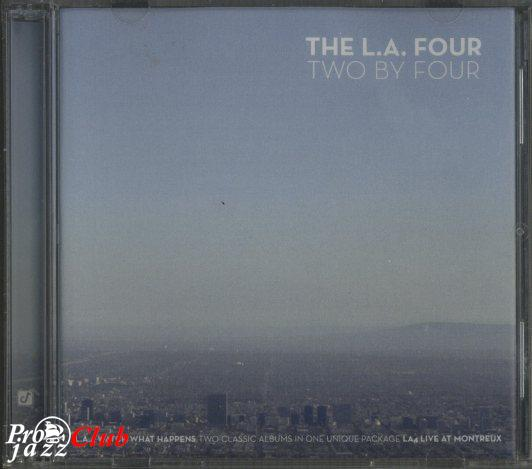 1978, 1979 The L.A. Four - Two by Four (2CD) (2003) {Concord CCD 221762}