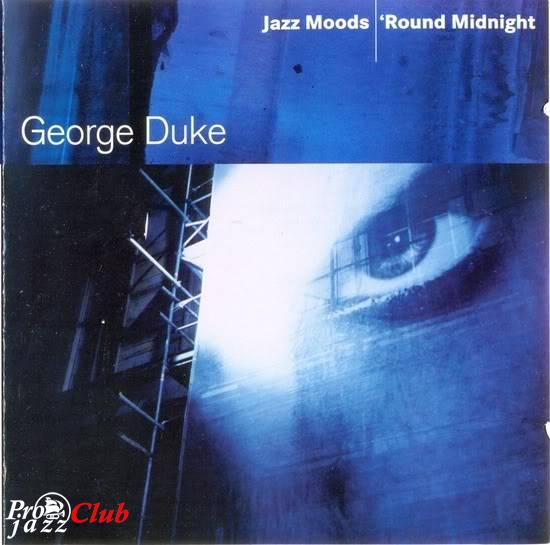 (smooth jazz) George Duke - 'Round Midnight (2004) {Jazz Moods, compilation} - 2004, FLAC (tracks+.cue), lossless