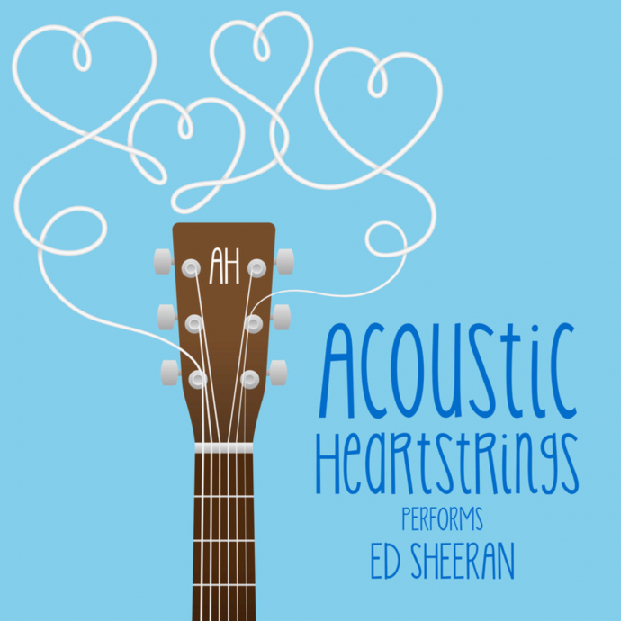 2018 Acoustic Heartstrings - AH Performs Ed Sheeran {Roma Music} [WEB]
