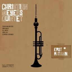 2012 Christian Meyers Quintet - East Autumn {Neuklang NCD4067} [24-44,1]