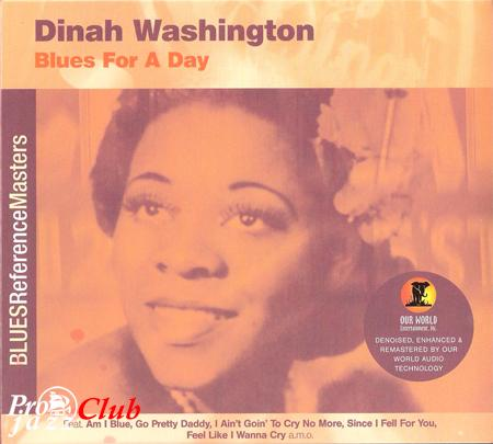 (Blues) Dinah Washington - Blues For A Day - (Blues Reference Masters) - 2003, FLAC (image+.cue), lossless