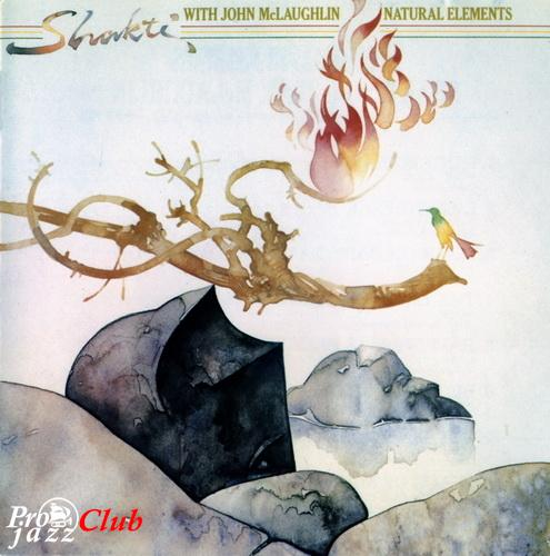 (Jazz, World Music, Fusion) Shakti with John McLaughlin - Natural Elements (Japan release) - 1977, FLAC (tracks+.cue), lossless