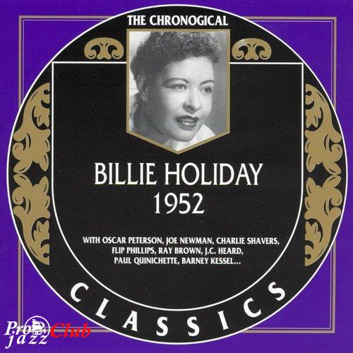 (Vocal Jazz) [CD] Billie Holiday - The Chronological Classics: 1952 - 2003, FLAC (tracks+.cue), lossless