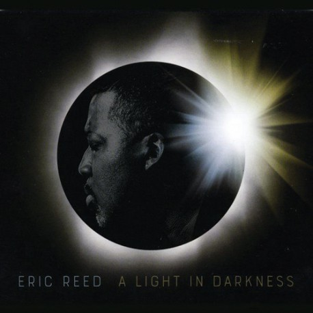 2017 Eric Reed - A Light in Darkness {WJ3 WJ31020} [CD]