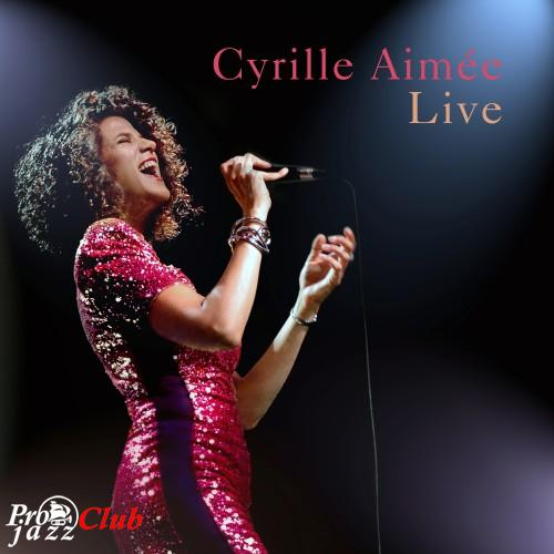 2018 Cyrille Aimee - Live {Mack Avenue} [24-48]