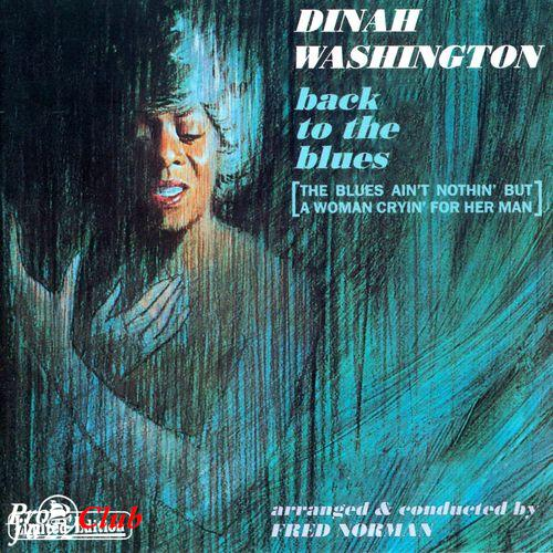 (Jazz & Blues Vocal) Dinah Washington - Back To The Blues - 1997, FLAC (image+.cue), lossless