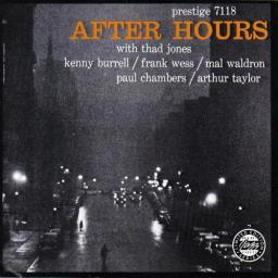 (Bop, Cool, Hard Bop) Kenny Burrell, Frank Wess, Mal Waldron, Paul Chambers, Arthur Taylor, Thad Jones - After Hours - 1957 (1991 OJC), FLAC (tracks+.cue), lossless