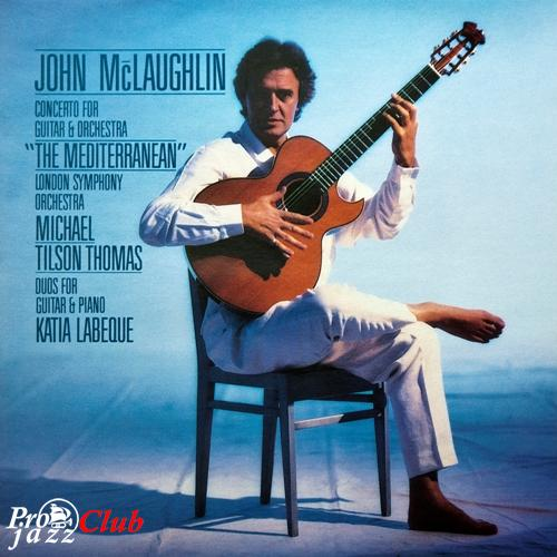 "(Fusion, Contemporary) [LP] [24/96] John McLaughlin & Katia Labeque / Tilson Thomas ~ London Symphony Orchestra - Concerto For Guitar & Orchestra ""The Mediterranean"" / Duos For Guitar & Piano - 1990, FLAC (tracks+.cue)"