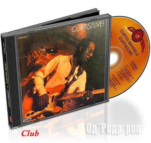 (Funky-Soul) Curtis Mayfield — Curtis Live {remaster 2000} 1971 - 2000, FLAC (image+.cue), lossless