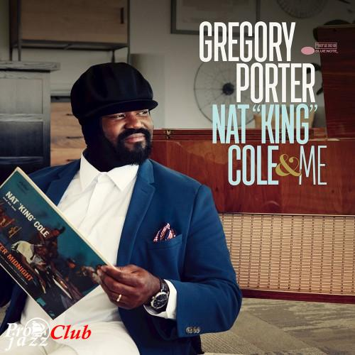 "(Vocal Jazz) [CD] Gregory Porter - Nat ""King"" Cole & Me - 2017, FLAC (tracks+.cue), lossless"