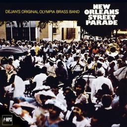 1971 Dejan's Olympia Brass Band - New Orleans Street Parade (2017) {MPS} [24-88,2]