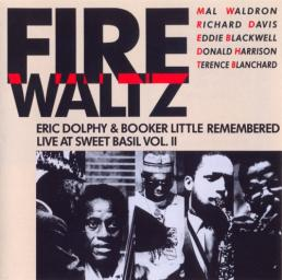 (Hard Bop) Mal Waldron - Richard Davis - Eddie Blackwell - Donald Harrison - Terence Blanchard / Fire Waltz (Eric Dolphy & Booker Little Remembered Vol.II) - 1988, MP3, 320 kbps