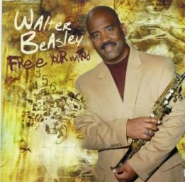 (Smooth Jazz) Walter Beasley - Free Your Mind - 2009, FLAC (tracks+.cue), lossless