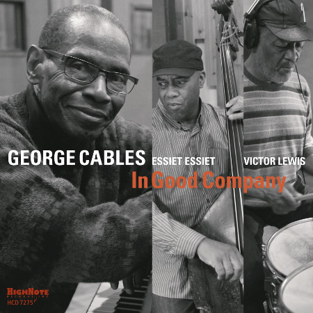 2015 George Cables - In Good Company {HighNote} [24-44.1]
