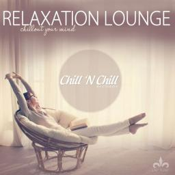 2019 VA - Relaxation Lounge (Chillout Your Mind) {Chill 'N Chill} [WEB]
