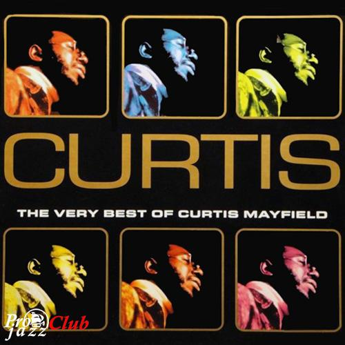 (Funk, Soul) [CD] Curtis Mayfield - The Very Best Of (1998) - 2007, FLAC (tracks+.cue), lossless