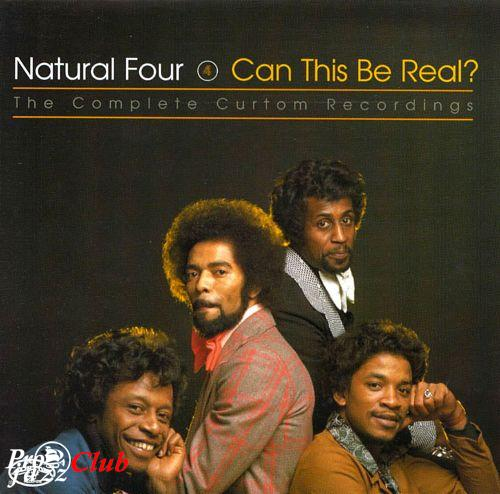 (Soul, Funk) [CD] The Natural Four - Can This Be Real? The Complete Curtom Recordings - 1999 (2CD), FLAC (tracks+.cue), lossless