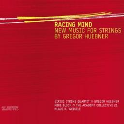 2010 Sirius String Quartet - Racing Mind - New Music for Strings {Neuklang NCD4049} [WEB]