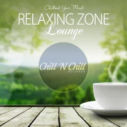 2018 VA - Relaxing Zone Lounge (Chillout Your Mind) {Chill 'N Chill} [WEB]