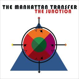 2018 The Manhattan Transfer - The Junction {BMG  538357282}