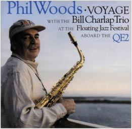 (Hard Bop) [CD] Phil Woods - Voyage - with the Bill Charlap Trio - 2001, FLAC (image+.cue), lossless