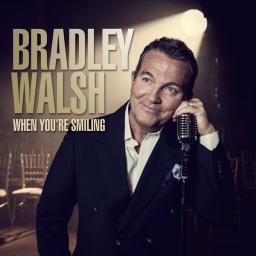 2017 Bradley Walsh - When You're Smiling {Sony Music 88985435932}