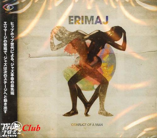 (R&B, Contemporary Jazz) [CD] Erimaj (w/ Jamire Williams) - Conflict of a Man - 2012 (2014 Japan Edition), FLAC (tracks+.cue), lossless
