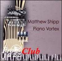 (Experimental Jazz) Matthew Shipp - Piano Vortex - 2007, FLAC (image+.cue), lossless