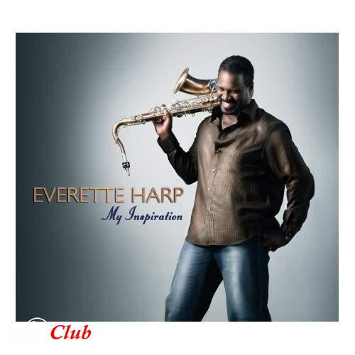 (Smooth Jazz) Everette Harp - My Inspiration 2007 - 2007, FLAC (image + .cue), lossless