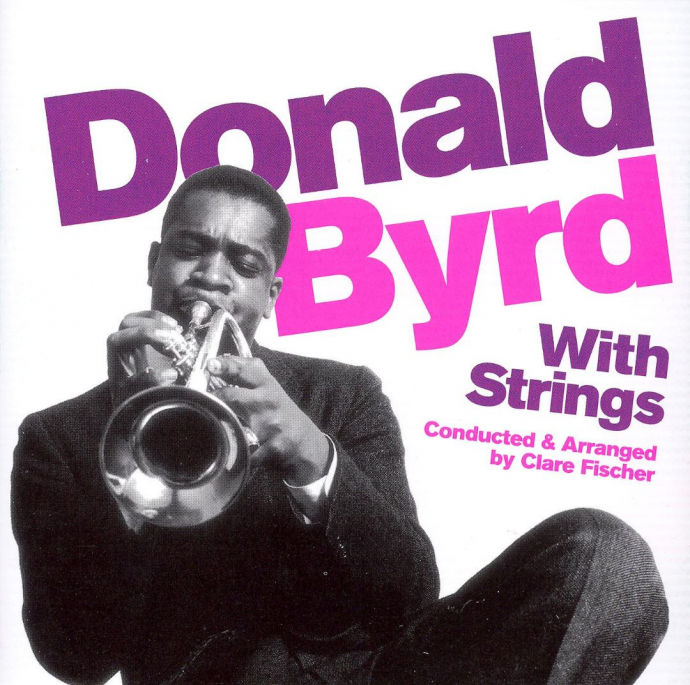 2006 Donald Byrd ‎– Donald Byrd With Strings {Lone Hill Jazz LHJ10225} [WEB]
