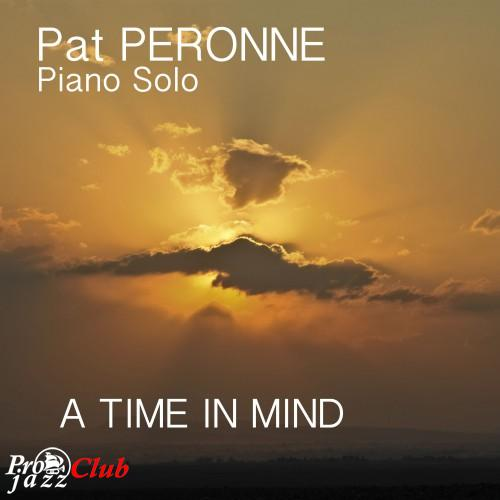 2018 Pat Peronne - A Time In Mind {P&P} [24-44,1]