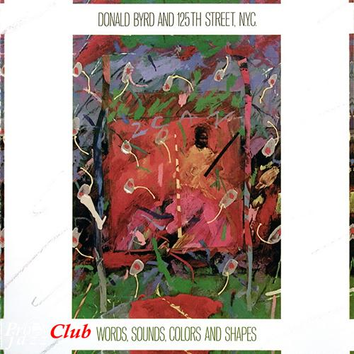 1982 Donald Byrd & 125th Street, N.Y.C. - Words, Sounds, Colours & Shapes (2007) {Wounded Bird 6188} [CD]
