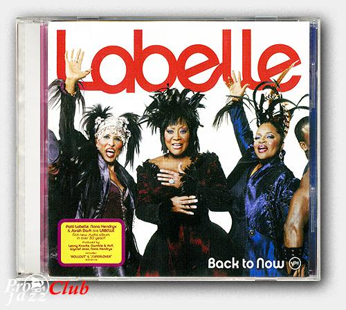 (Soul, Funk, Disco, Electronic, Hip Hop) [CD] Labelle - Back To Now - 2008, FLAC (image+.cue), lossless