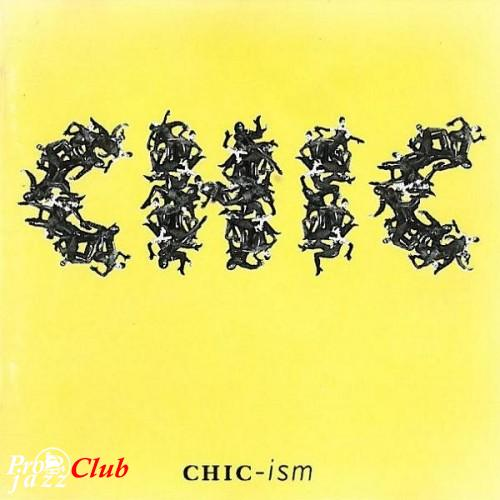 (Soul-Funk,Garage House,Disco,Neo Soul) [CD] Chic - CHIC-ism - 1992, FLAC (image+.cue), lossless