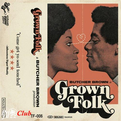 (Funk, Rare Grooves) [WEB] Butcher Brown - GrownFolk - 2015, FLAC (tracks), lossless