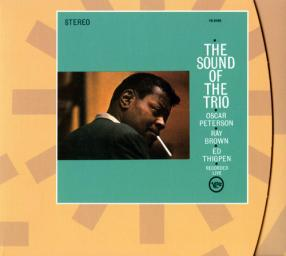 (Bop) Oscar Peterson, Ray Brown, Ed Thigpen — The Sound Of The Trio (1961) — 2000 {Verve 543 321-2}, FLAC (tracks+.cue) lossless