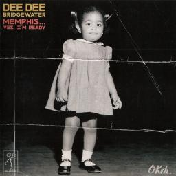 2017 Dee Dee Bridgewater - Memphis...Yes, I'm Ready {OKeh, Time Blues 6632873}