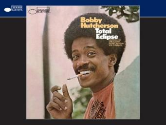 [TR24][OF] Bobby Hutcherson - Total Eclipse - 1968/2013 (Jazz)