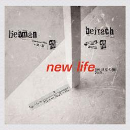 2009 Dave Liebman, Richie Beirach - New Life - Live in Cologne (2013) {Vaju Prod.} [WEB]