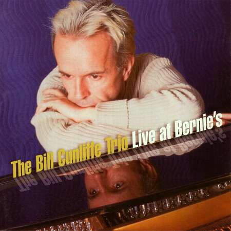 [SACD-R][DSD OF] The Bill Cunliffe Trio - Live At Bernie's - 2001 (Groove Note Records) (Jazz)