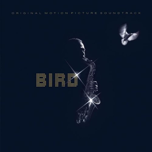 1988 Charlie Parker - Bird {Columbia 4610022} Original Soundtrack