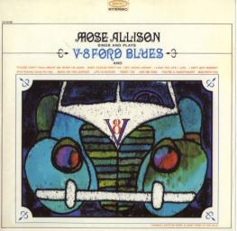 (Post-Bop, Vocal Jazz) [CD] Mose Allison - Sings And Plays V-8 Ford Blues - 2016 (1961), FLAC (image+.cue), lossless