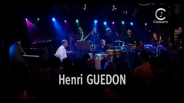 2004 Henri Guedon - Live at The New Morning [HDTV 1080p]