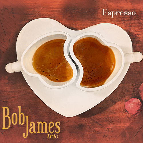 [SACD-R][DSD OF] Bob James trio - Espresso - 2018 (evosound)(Jazz)