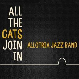 2019 Allotria Jazz Band - All the Cats Join In {Elite Special} [WEB]