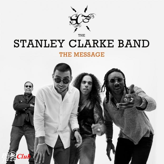 2018 The Stanley Clarke Band - The Message {Mack Avenue} [24-44,1]