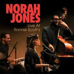 2018 Norah Jones - Live At Ronnie Scott's {Eagle Rock} [24-96]